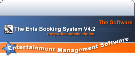 Entertainment Management Software  The Software the professionals choice The Ents Booking System V4.2